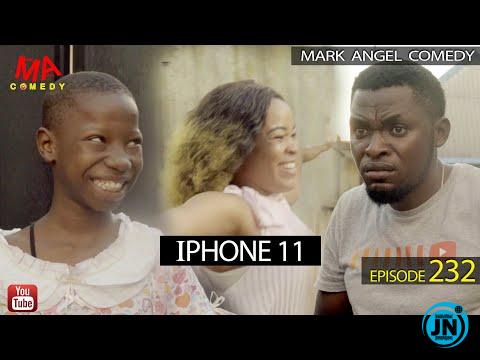 Mark Angel Comedy Episode 232 - iPHONE 11
